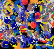 (WORLD IS  FUZZY ) ERIC W HITEMAN ART  by eric  whiteman