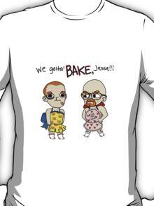 We Gotta Bake Jesse! T-Shirt