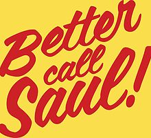 Better Call Saul! by MrDave888