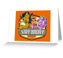 Stay Brony My Friends Garage Greeting Card
