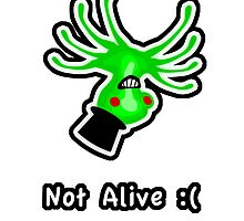 Not Alive :( by SecretLab