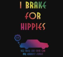 I Brake For Hippies by RPGesus