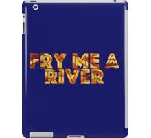 Fry Me A River iPad Case/Skin
