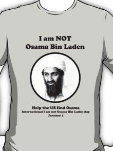I am not Osama Bin Laden T-Shirt