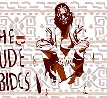 The Big Lebowski: Dude Abides by Travis Martin