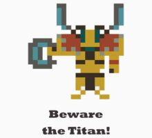 Elder titan - Beware the titan by BrewMasterMD