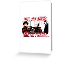 Blades of Steel ... and horror Greeting Card