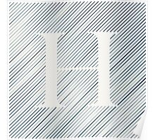 Striped H Poster