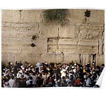 The western wall 1 Poster