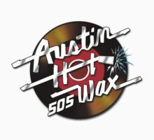 Austin Hot Wax by superiorgraphix