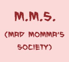 m.m.s. (mad momma's society) by kangarookid