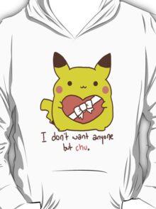 I Want Chu T-Shirt
