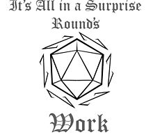 It's All In A Surprise Round's Work by wavr