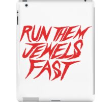 Run the Jewels Run Them Jewels Fast iPad Case/Skin