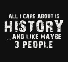 History Major TShirts & Hoodies by awesomearts