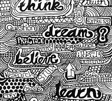 Think Dream Believe by Aleatha Singleton