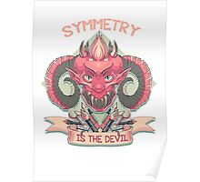 Symmetry is the Devil Poster