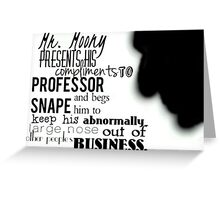 Mr Moony Presents His Compliments Greeting Card