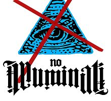 No Illuminati by tinaodarby