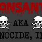 Monsanto Genocide, Inc. by tinaodarby