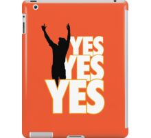 Yes Yes Yes! iPad Case/Skin