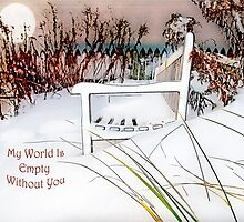"""A Throne of White """"My World Is Empty Without You"""" ~ Greeting Card by Susan Werby"""