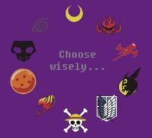 Choose Wisely by Caleb Baker