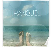 tranquil  Poster