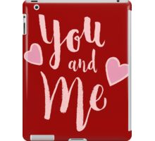You and Me iPad Case/Skin