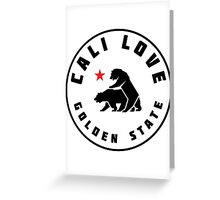 Cali Love - Golden State  Greeting Card