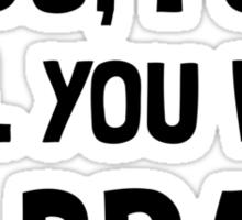 Kill With My Brain Sticker
