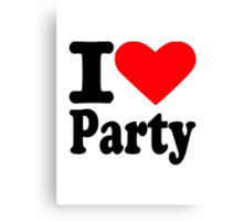 I love party Canvas Print