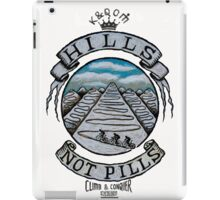 Hills Not Pills iPad Case/Skin