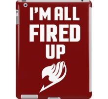 I'm All Fired Up - White iPad Case/Skin