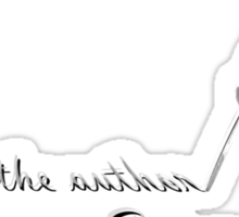 """""""You are the author of your Story"""" - quote with feather quill Sticker"""
