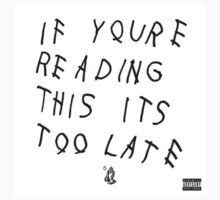 Drake - If You're Reading This Its Too Late by Owusu