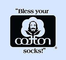 Bless your cotton socks! by godgeeki