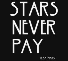 STARS NEVER PAY by ElyB