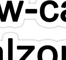 The Low Cal Calzone Zone Sticker