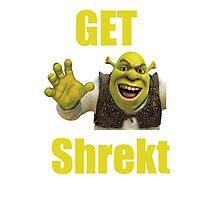 Get Shrekt Photographic Print