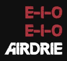 E-I-O E-I-O Airdrie by Airdrieonians