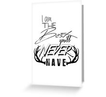 Never Have Greeting Card