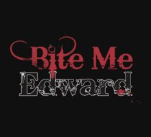 Bite Me Edward by superiorgraphix