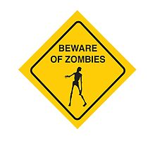 Beware of Zombies by BakmannArt