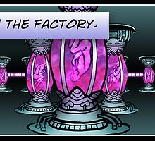 I was born in the Factory. by Simon Breese