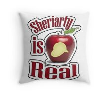 Sheriarty IS real Throw Pillow