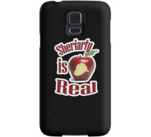 Sheriarty IS real Samsung Galaxy Case/Skin