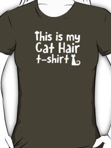 This is my cat hair t-shirt T-Shirt