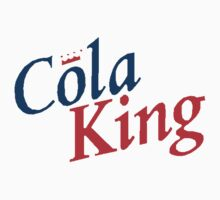 Cola King! by ed2903