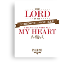 The Lord Is My Strength Christian Quote Canvas Print